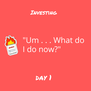 How to Be an Investor: My Journey - Day 1
